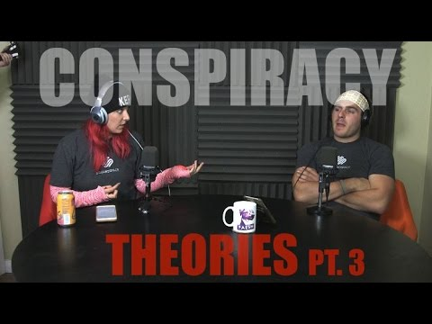 Podcast #55 - Conspiracy Theories Pt. 3