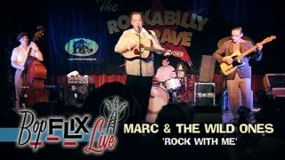 'Rock With Me' Marc & The Wild Ones