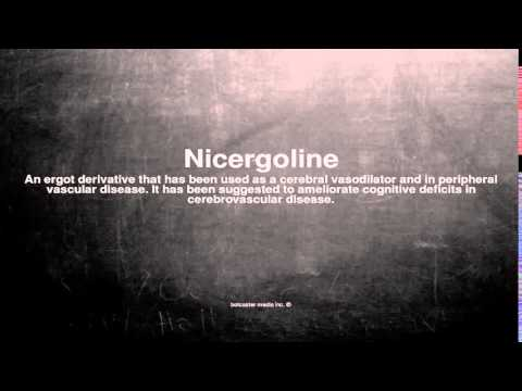 Medical vocabulary: What does Nicergoline mean