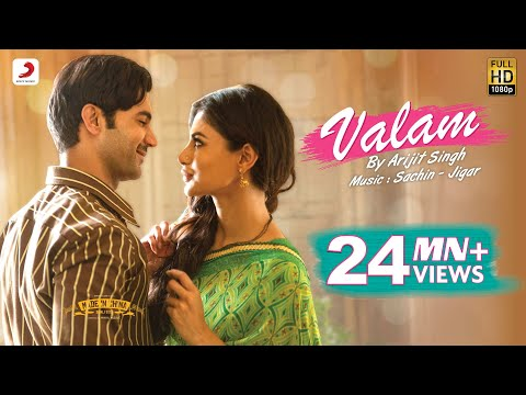 Valam - Made In China | Arijit Singh, Priya Saraiya | Rajkummar Rao & Mouni Roy | Sachin - Jigar