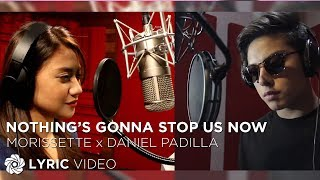 Video Daniel Padilla and Morissette - Nothing's Gonna Stop Us Now (Official Lyric Video) download in MP3, 3GP, MP4, WEBM, AVI, FLV January 2017