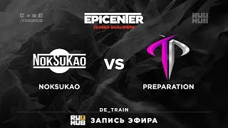 NokSuKao vs Preparation, game 2