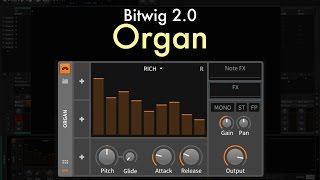 Bitwig 2.0 - Organ Overview