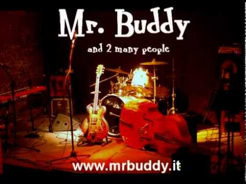Mr. Buddy – Tainted Love (Rockabilly/swing cover)