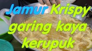 Video Bikin jamur krispy garing kaya kerupuk MP3, 3GP, MP4, WEBM, AVI, FLV November 2018