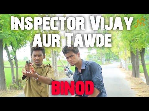 Inspector Vijay aur Tawde Part 1 (binod) || Nahar Studio