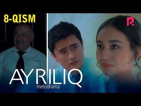 Ayriliq (o'zbek serial) | Айрилик (узбек сериал) 8-qism