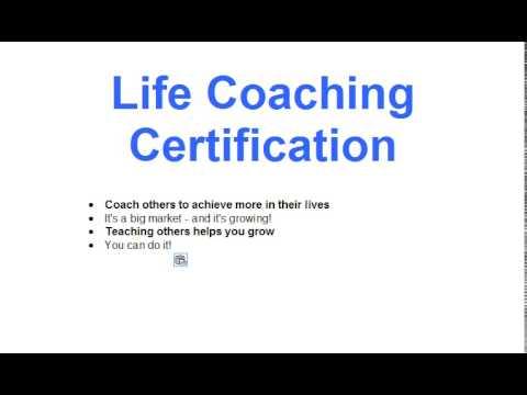 Life Coaching Certification: Train To Be A Life Coach