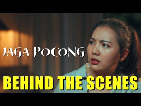 JAGA POCONG - Behind The Scenes
