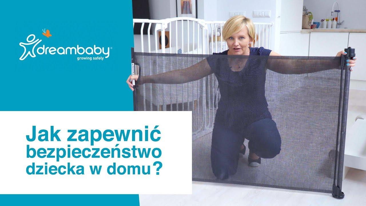 Jak zapewnić   bezpieczeństwo  dziecka w domu?, Dream Baby