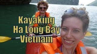 Kayaking Along Scenic Ha Long Bay, Vietnam Travel Video | Adventure Travel&sports In Vietnam