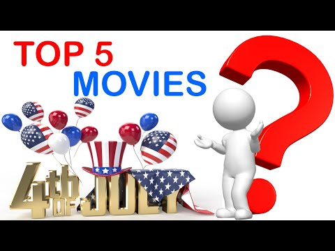 Top 5 Best 4th of July Movies
