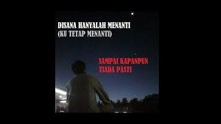 Lagu Malaysia : Disini Menunggu ~ UKS (Lirik)