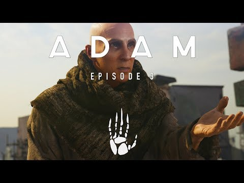 ADAM: Episode 3