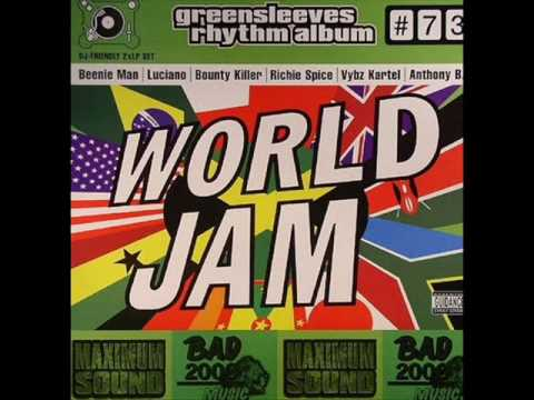 world jam riddim - Ini Kamoze- World reggae / Anthony b - World a reggae music / Richie Spice- All for a cause / Chuck Fender - Jah na sleep /Red Rat - Chetto youth / General D...