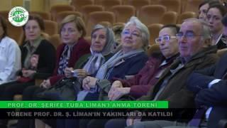 Prof. Dr. Şerife Tuba Liman Anma Töreni