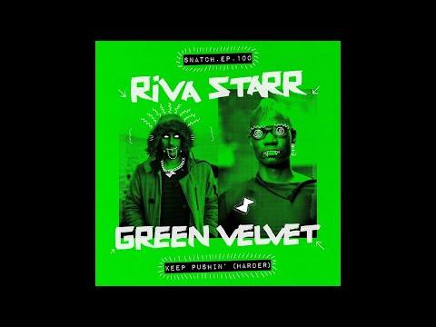 Riva Starr & Green Velvet - I Feel Good [Snatch! Records]