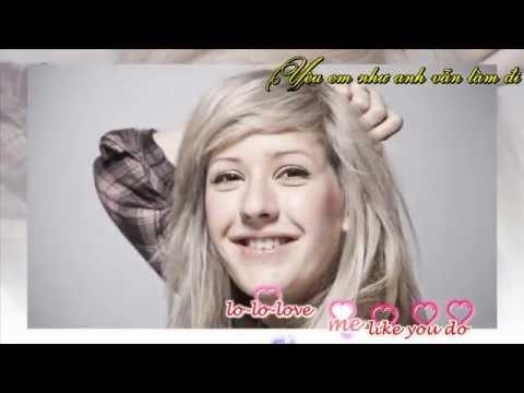 [ Vietsub + Engsub ] Love Me Like You Do - Ellie Goulding - Thời lượng: 4 phút, 14 giây.