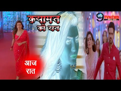Qayamat Ki Raat- 23rd SEPTEMBER 2018 || StarPlus Serial ||28th Episode || Full Story REVEALED