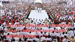Video Pecah gila! Ratusan Ribu Warga Jakarta Padati Kampanye Anies Sandi putaran akhir MP3, 3GP, MP4, WEBM, AVI, FLV Agustus 2017
