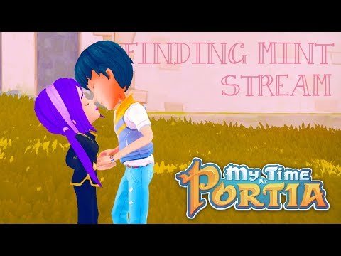 My Time At Portia ('Finding Mint' Stream) – Part 3