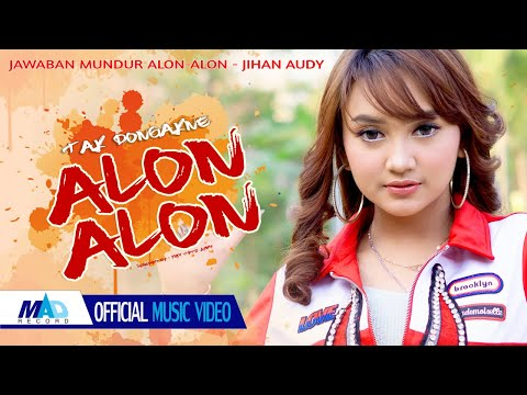 Jihan Audy - Tak Dongakno Alon - Alon ( Official Music Video )