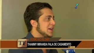 Thammy e a namorada, Andressa Ferreira, conversaram sobre as mudanças no corpo do ator ao longo do tempo.