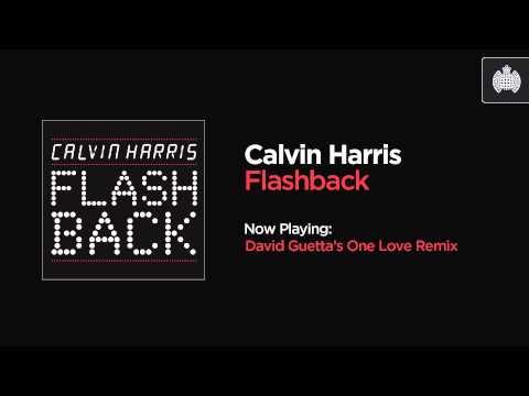 Calvin Harris - Flashback (David Guetta's One Love Remix)