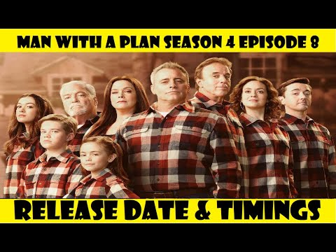 Man with a Plan Season 4 Episode 8 Release Date & Timings