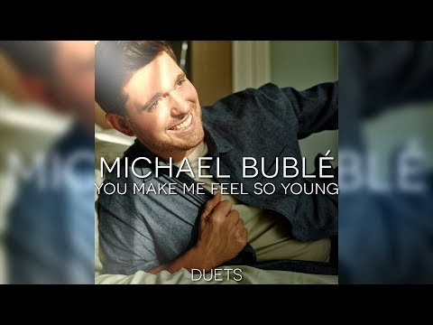 Michael Bublé - You Make Me Feel So Young (Feat. Frank Sinatra)