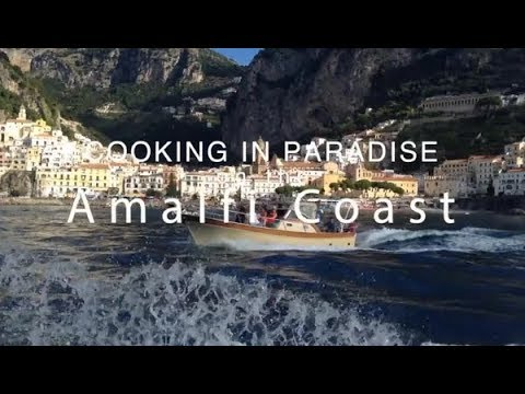 Cooking In Paradise On The Amalfi Coast
