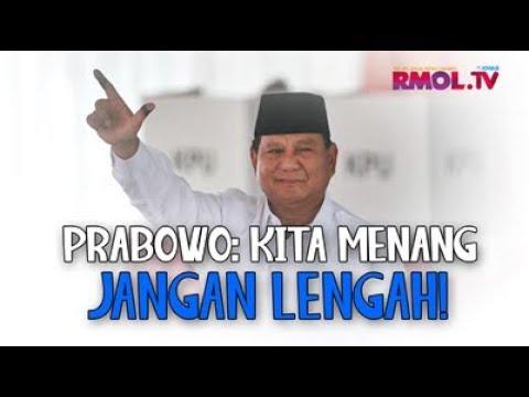 Prabowo: Kita Menang, Jangan Lengah!