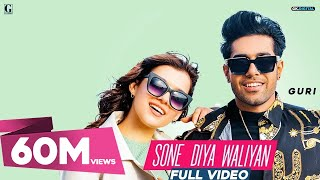 Video GURI : Sone Diya Waliyan (Full Video) Satti Dhillon | MixSingh | Latest Romantic Song | Geet MP3 download in MP3, 3GP, MP4, WEBM, AVI, FLV January 2017