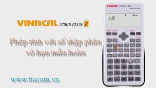 Clip video những tính năng cực hot của Vinacal 570ES Plus II