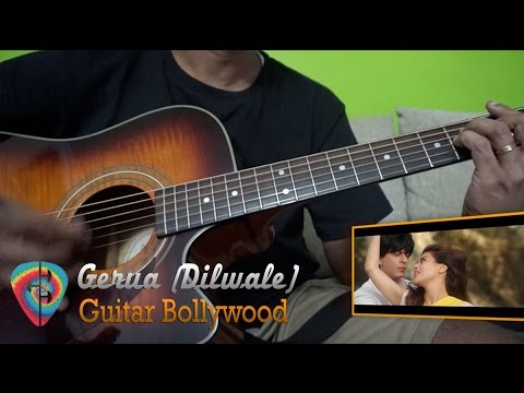 """Gerua"" (Dilwale) chords – Guitar Bollywood"