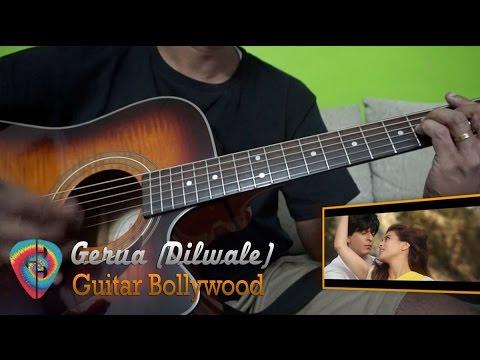 """Gerua"" (Dilwale) chords – Guitar Bollywood"