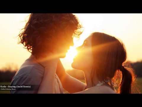 Koda - Staying (JacM Remix)
