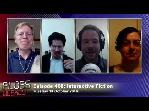 FLOSS Weekly 408: Interactive Fiction