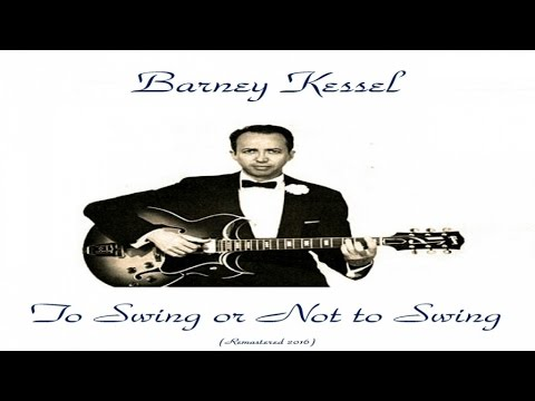 Barney Kessel ‎– To Swing Or Not To Swing (Barney Kessel, Vol. 3)