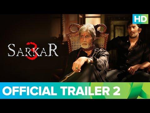 Sarkar 3 |Trailer 2 | Amitabh Bachchan, Yami Gauta