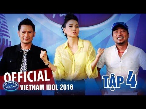 VIETNAM IDOL 2016 TẬP 4 FULL