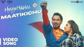 image of Meesaya Murukku Songs | Maatikichu Video Song | Hiphop Tamizha, Aathmika, Vivek