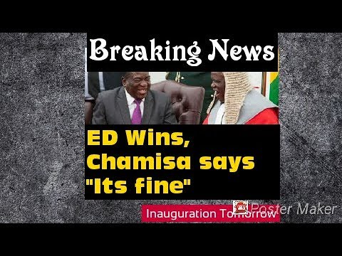 Zim Election Court Breaking News, ED wins, Chamisa says Fine, Inauguration Tomorrow
