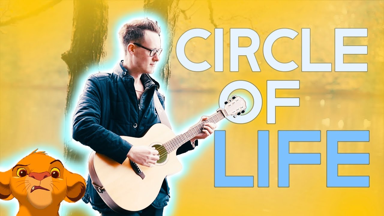Circle Of Life – The Lion King (Acoustic Guitar Cover)