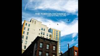 The Foreign Exchange - Can't Turn Around feat. Gwen Bunn