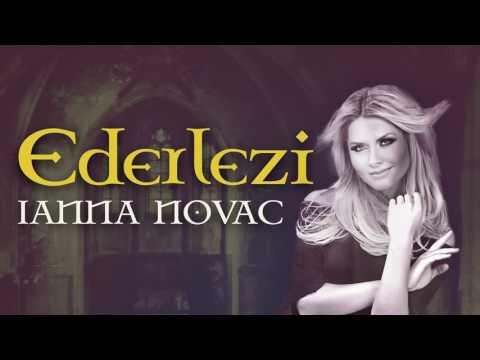 Ianna Novac - Ederlezi
