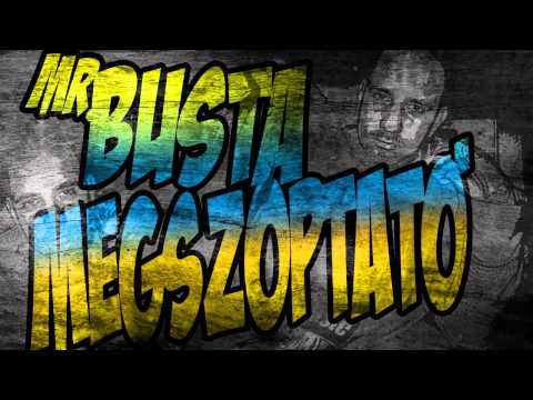 Mr.Busta - Megszoptat_Best music videos of the week