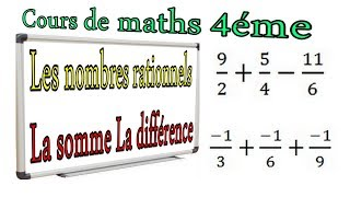 Maths 4ème - Les nombres rationnels Somme et Différence Exercice 26