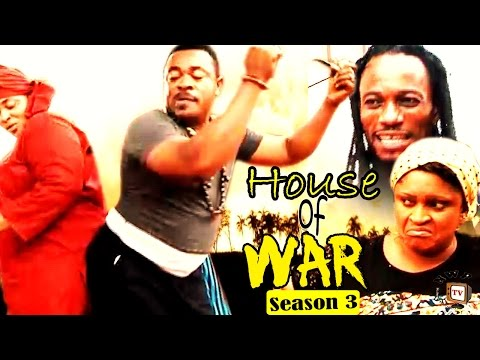House Of War Season 3   -  2016 Latest Nigerian Nollywood Movie