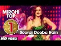 1st: Mirchi Top 20 Songs of 2015 | 'SOORAJ DOOBA HAI' Song | Roy | T-Series